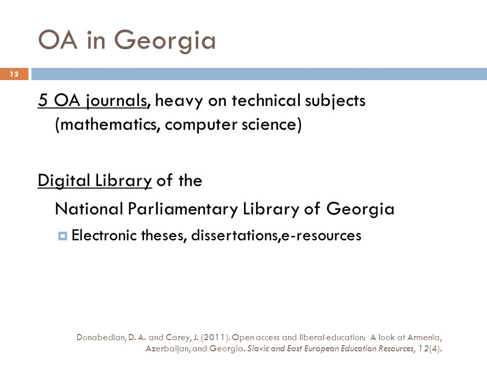 OA in Georgia Donabedian, D. A. and Carey, J. (2011).