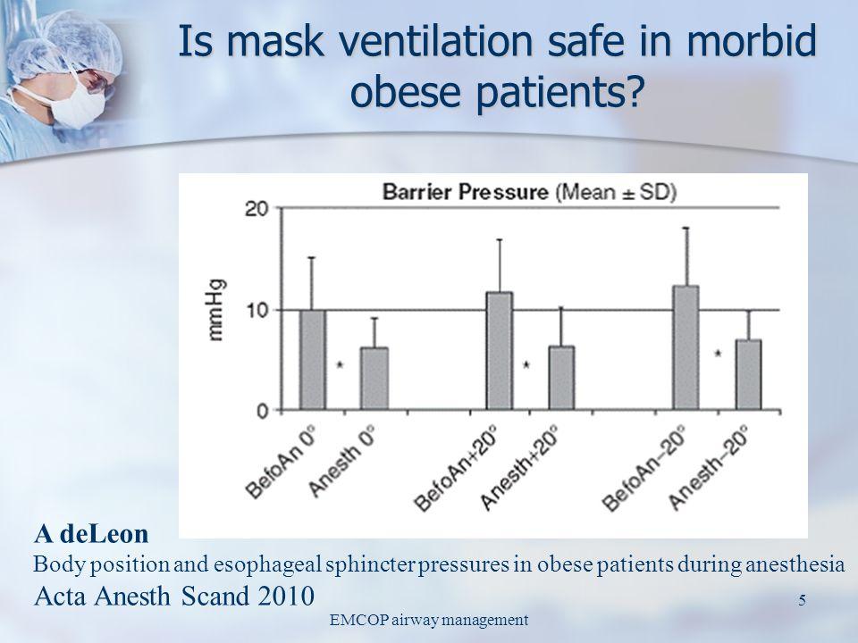 EMCOP airway management 4 BMI effect on abdominal P/V relation J Mulier ISPUB 2009 J Mulier ISPUB 2009 Pressure volume relation is linear Pressure vol