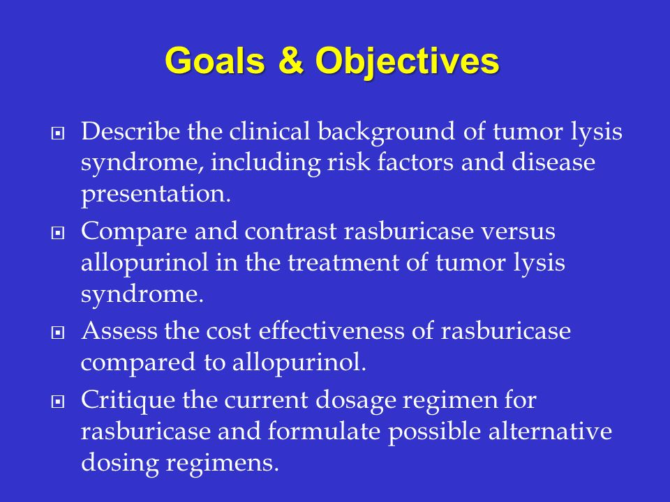 Describe the clinical background of tumor lysis syndrome, including risk factors and disease presentation. Compare and contrast rasburicase versus all