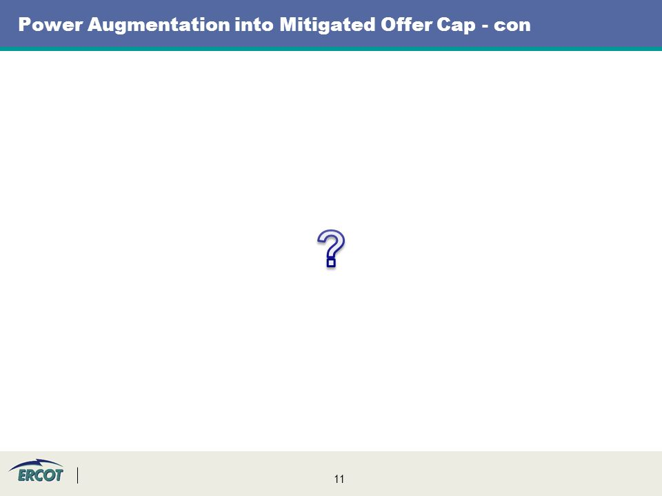 11 Power Augmentation into Mitigated Offer Cap - con