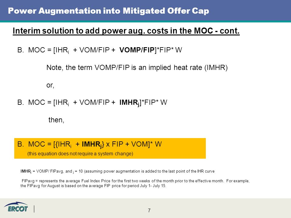 7 Power Augmentation into Mitigated Offer Cap Interim solution to add power aug.