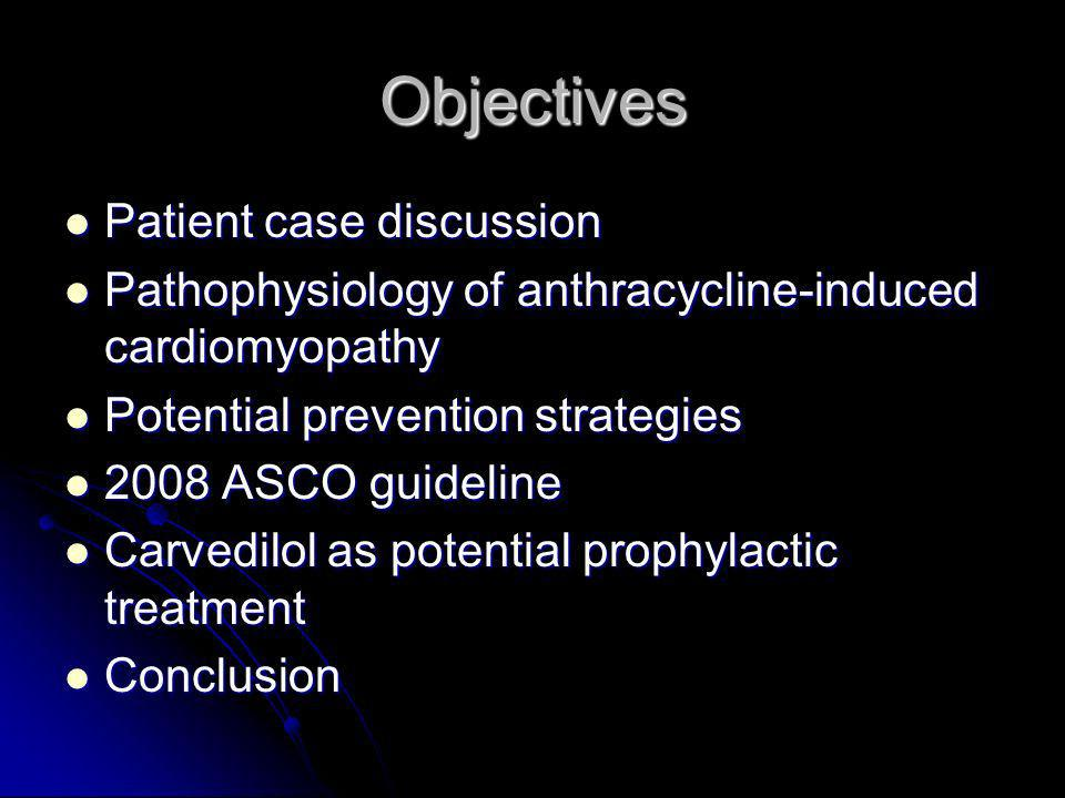 Potential Strategies for AT-CMP Prevention Potential preventive strategies StudyResults Administration modification Legha et al, 1982 RCT Decreased cardiotoxicity with continuous infusion over 48 or 96 hr vs bolus Structural changesEpirubicin Perez et al, 1991 RCT Higher dose of epirubicin produced equivalent toxicity to doxorubicin, 90mg/m2 vs 60mg/m2, without increasing response rate and survival rate in advanced breast cancer Idarubicin Anderlini et al, 1995 Platel et al, 1999 Creutzig et al, 2001 Preclinical studies showed that cardiac toxicity was lower than doxorubicin However, clinical data have not consistently showed same effect Mitoxantrone Dorr et al, 1991 Alderton et al, 1992 Herman et al, 1997 In vitro and in vivo studies showed at clinically equivalent doses, cardiotoxic effect was less severe than doxorubicin Liposomal doxorubicin Batis et al, 2001 Harris et al, 2001 Safra 2003 RCTs in adults found activity is similar to conventional formulation but cardiotoxicity is significantly lower Wouters KA.