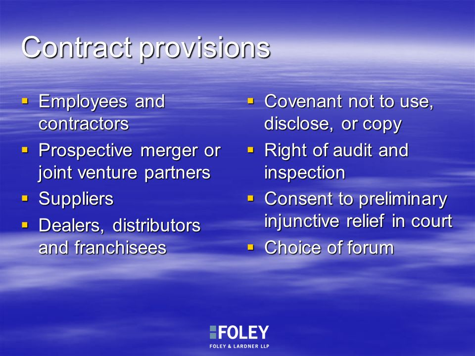 Contract provisions Employees and contractors Employees and contractors Prospective merger or joint venture partners Prospective merger or joint ventu