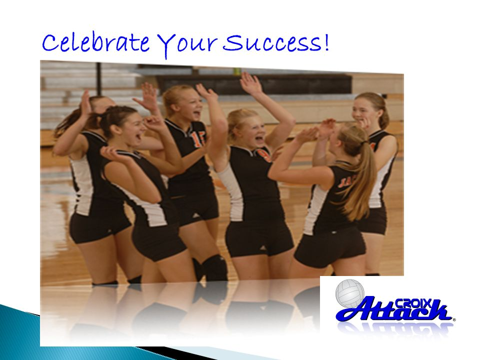 Celebrate Your Success!