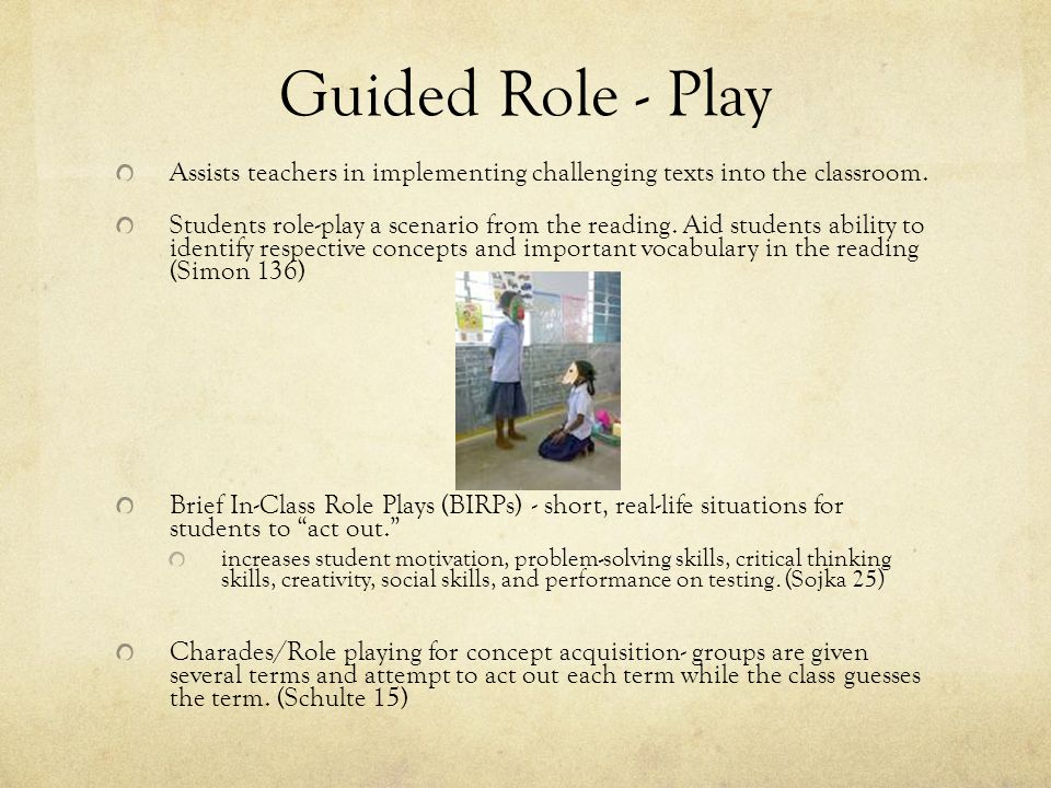 TIME - OUT In your groups, Please: Discuss how you could use guided role-play in your subject.