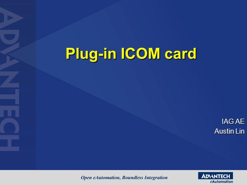 IAG AE Austin Lin Plug-in ICOM card