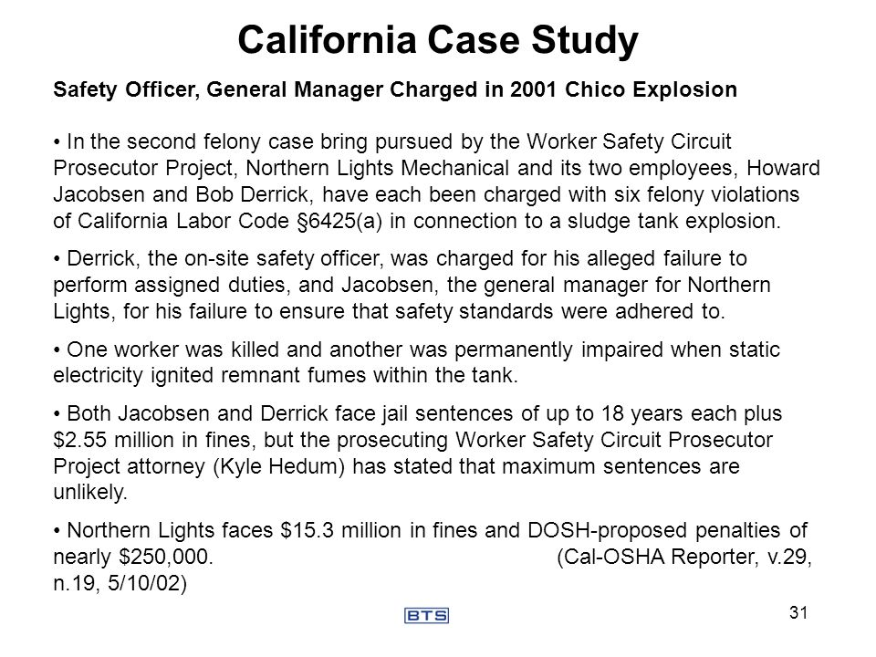 California Case Study Safety Officer, General Manager Charged in 2001 Chico Explosion In the second felony case bring pursued by the Worker Safety Cir