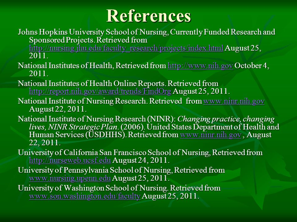 References Johns Hopkins University School of Nursing, Currently Funded Research and Sponsored Projects.