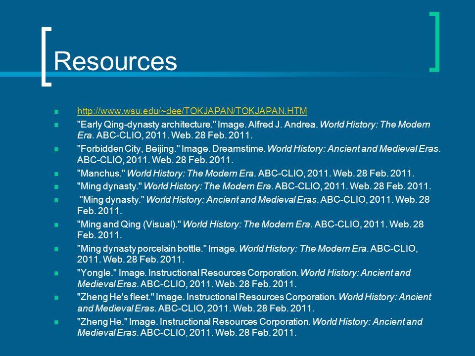 Resources http://www.wsu.edu/~dee/TOKJAPAN/TOKJAPAN.HTM