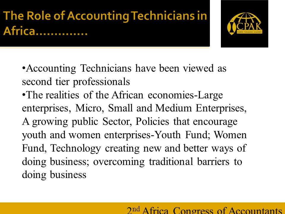 16 January 20147 The Role of Accounting Technicians in Africa…………..