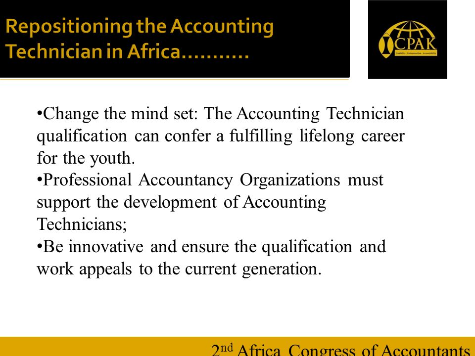 16 January Repositioning the Accounting Technician in Africa………..