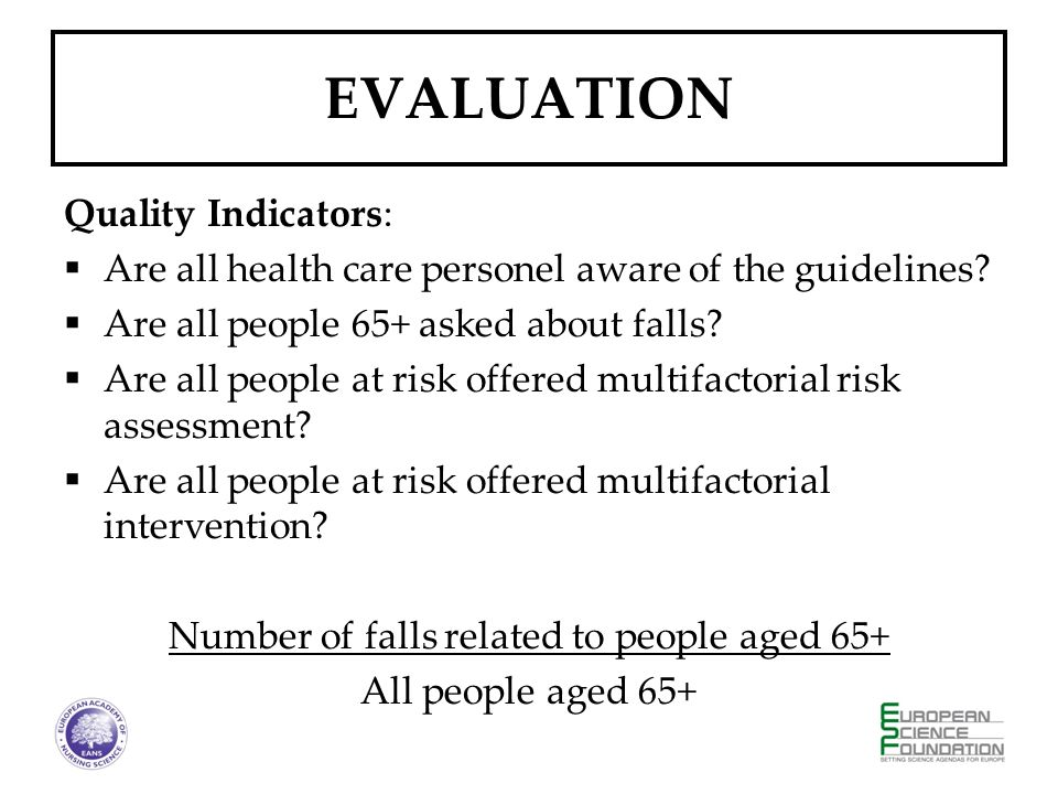EVALUATION Quality Indicators: Are all health care personel aware of the guidelines.