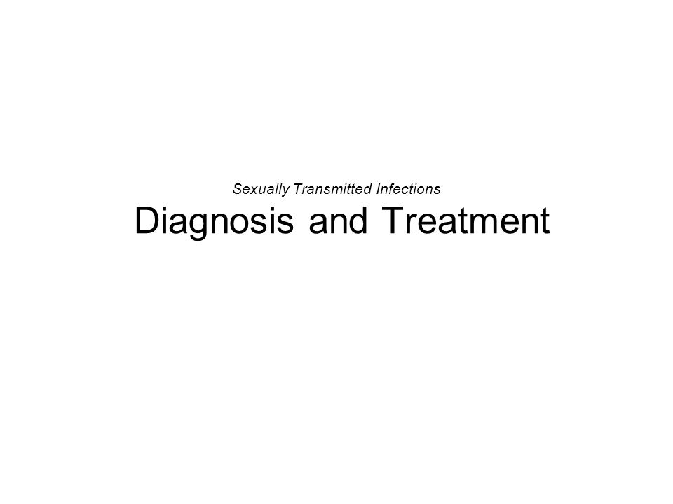 Sexually Transmitted Infections Diagnosis and Treatment
