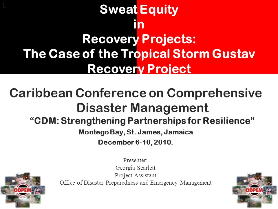 Caribbean Conference on Comprehensive Disaster ManagementCDM: Strengthening Partnerships for Resilience Montego Bay, St.
