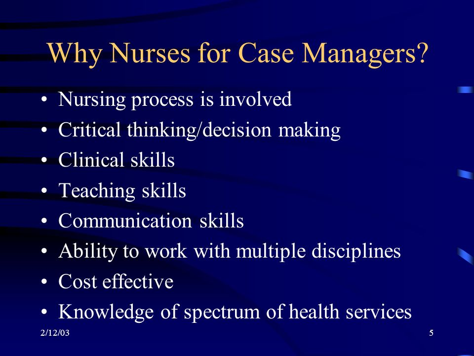 2/12/035 Why Nurses for Case Managers.