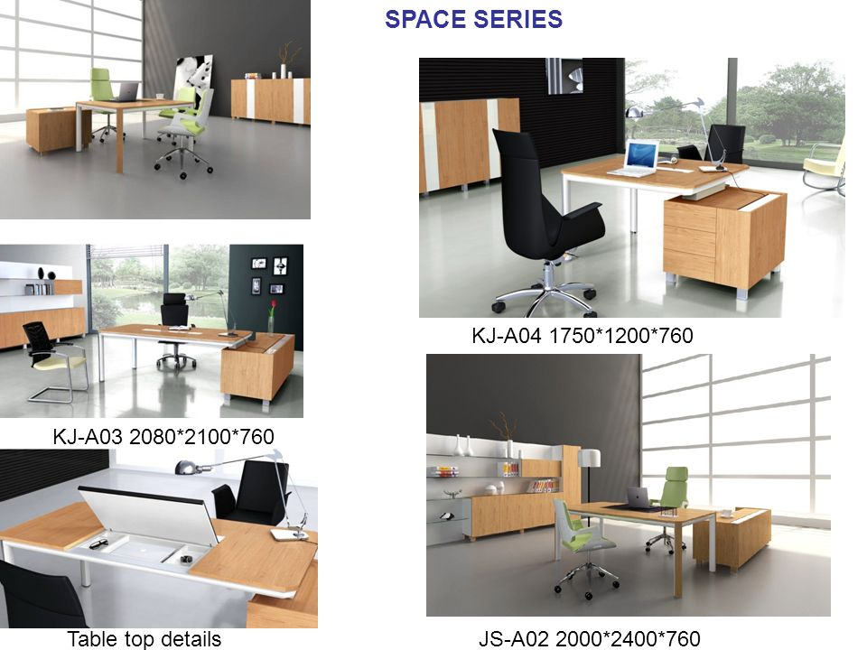 SPACE SERIES KJ-A *1200*760 JS-A *2400*760Table top details KJ-A *2100*760