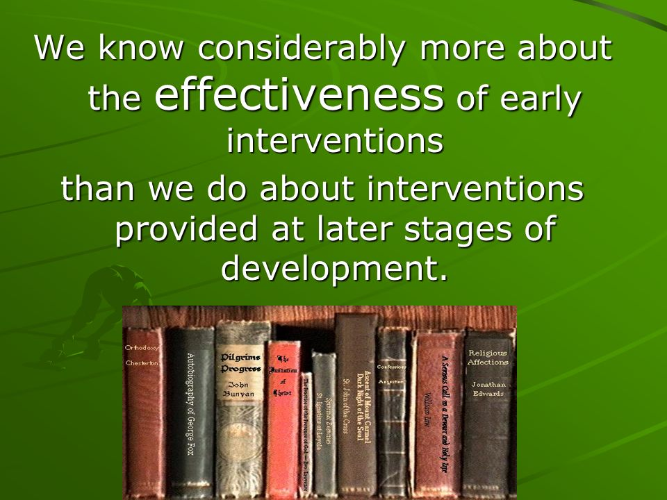 All of the effective early interventions examined in these studies shared four essential elements training in phonological awareness, decoding, and word study; Guided and independent reading of progressively more difficult texts writing exercises; and engaging students in practicing comprehension strategies while reading text.