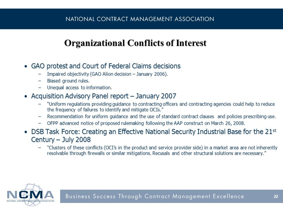 GAO protest and Court of Federal Claims decisionsGAO protest and Court of Federal Claims decisions –Impaired objectivity (GAO Alion decision – January 2006).
