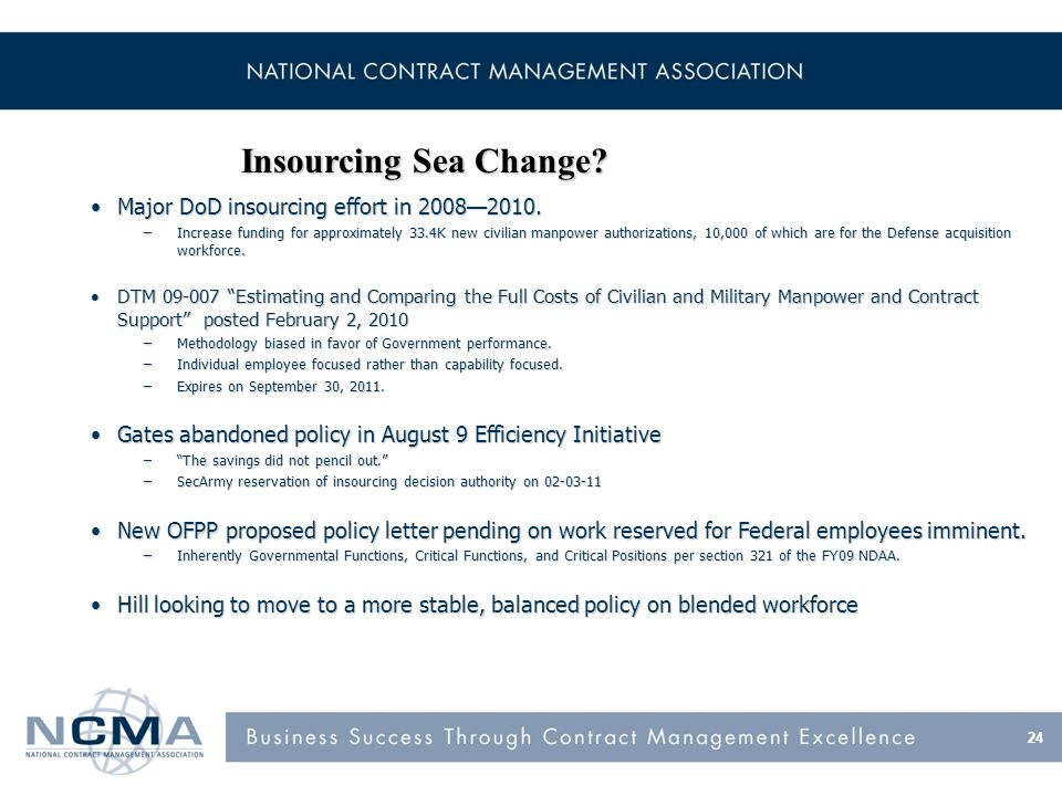 Major DoD insourcing effort in 20082010.Major DoD insourcing effort in 20082010.