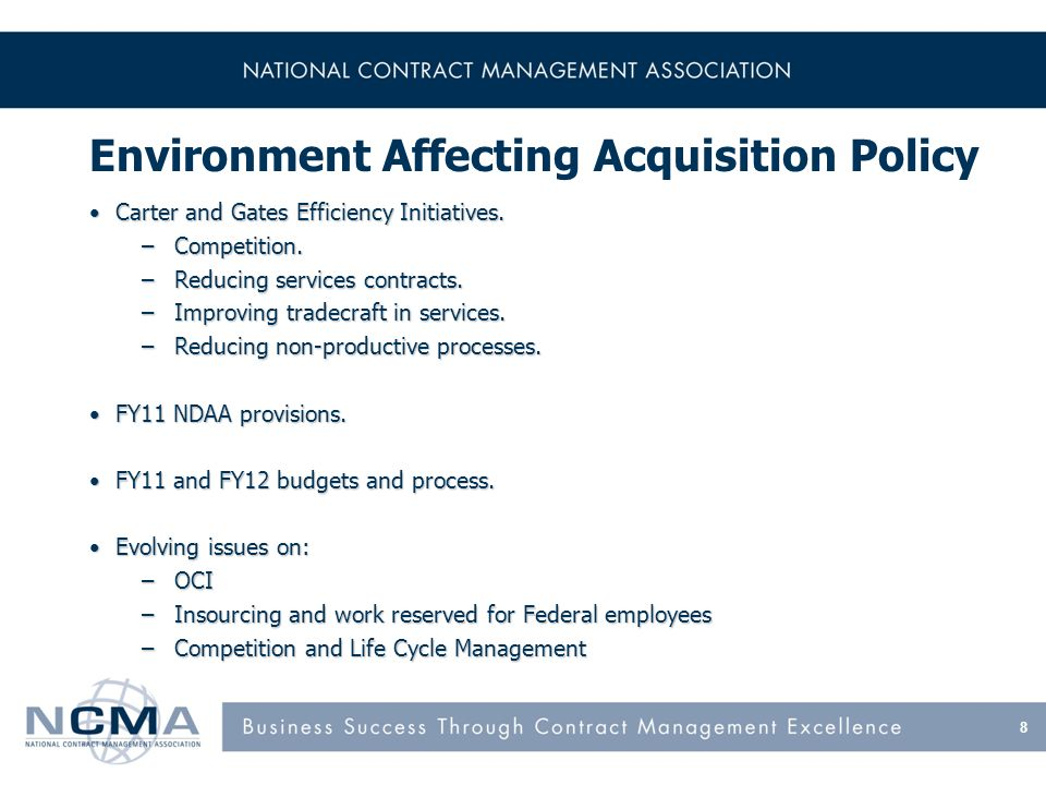Environment Affecting Acquisition Policy Carter and Gates Efficiency Initiatives.Carter and Gates Efficiency Initiatives.