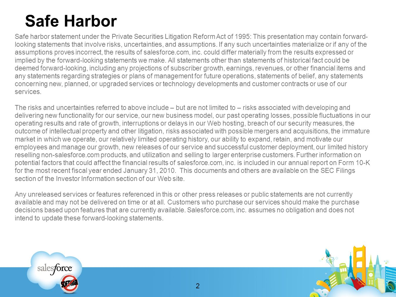 Safe Harbor Safe harbor statement under the Private Securities Litigation Reform Act of 1995: This presentation may contain forward- looking statement