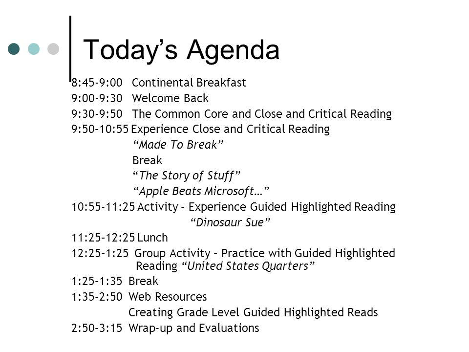 Todays Agenda 8:45-9:00 Continental Breakfast 9:00-9:30 Welcome Back 9:30-9:50 The Common Core and Close and Critical Reading 9:50–10:55 Experience Cl