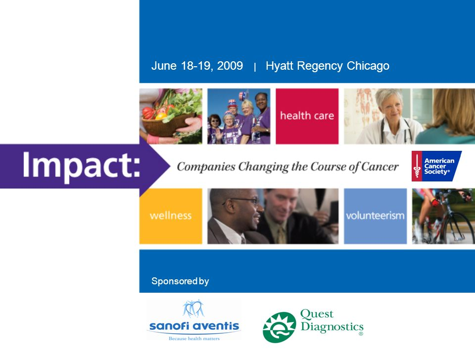June 18-19, 2009 | Hyatt Regency Chicago Sponsored by