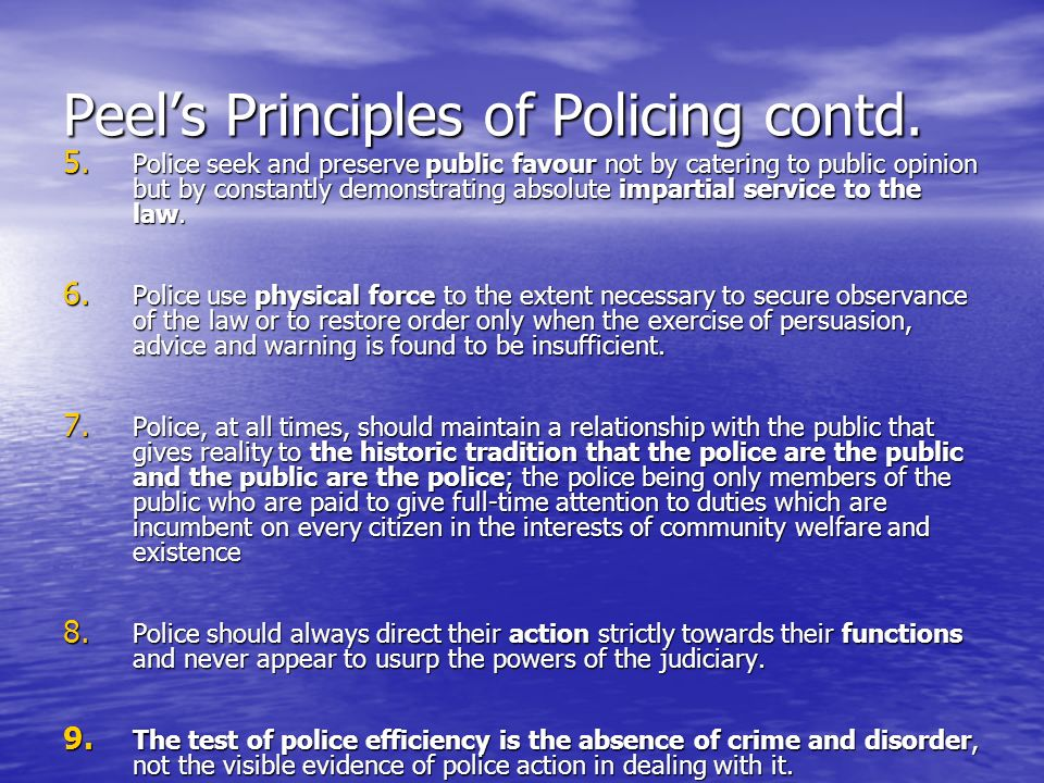Peels Principles of Policing contd. 5.