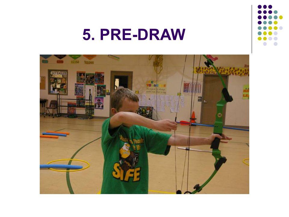 5. PRE-DRAW