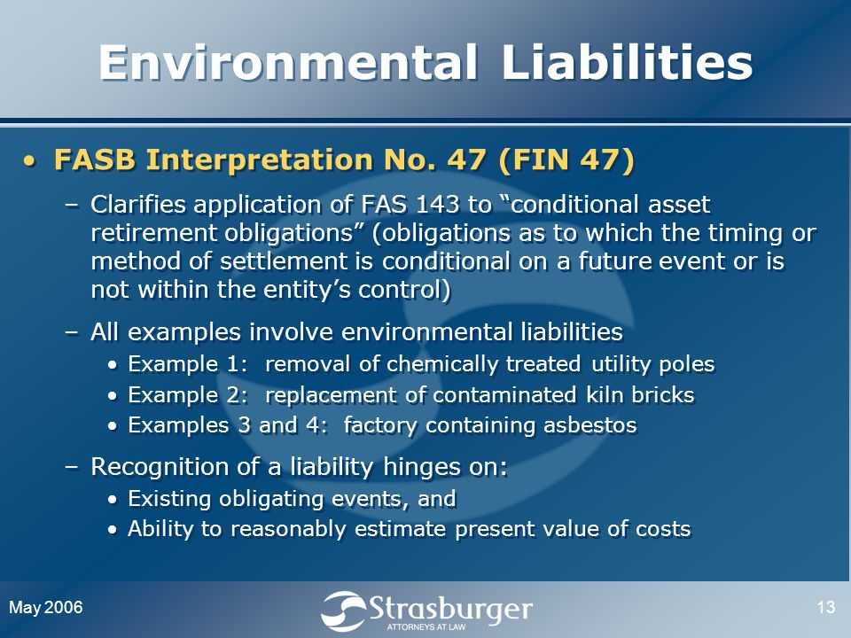 May 200613 Environmental Liabilities FASB Interpretation No.