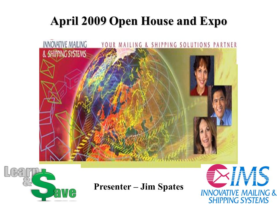 April 2009 Open House and Expo Presenter – Jim Spates