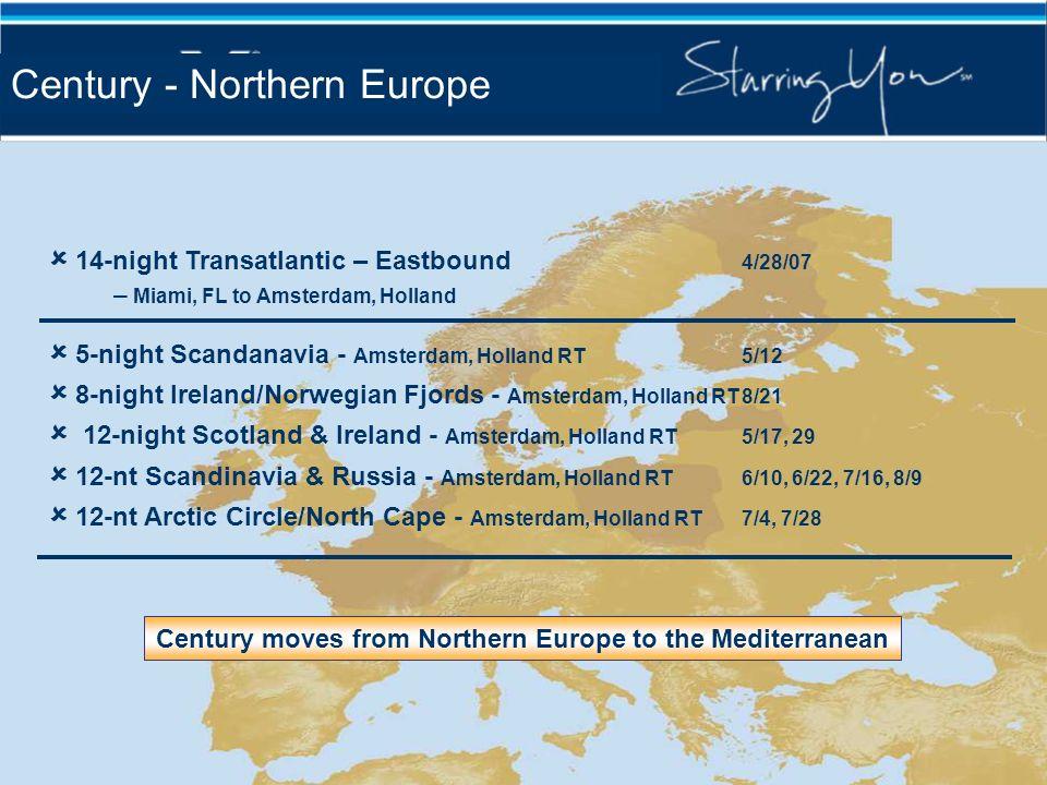 14-night Transatlantic – Eastbound 4/28/07 – Miami, FL to Amsterdam, Holland 5-night Scandanavia - Amsterdam, Holland RT5/12 8-night Ireland/Norwegian