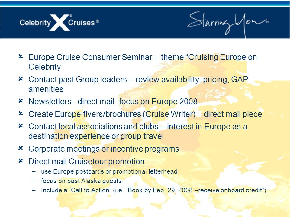 Europe Marketing Ideas Europe Cruise Consumer Seminar - theme Cruising Europe on Celebrity Contact past Group leaders – review availability, pricing,