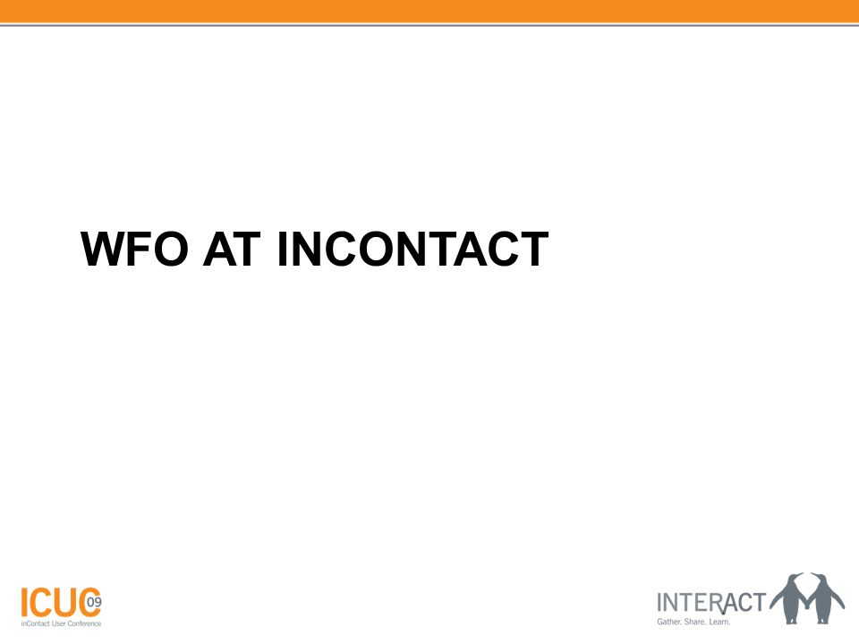 WFO AT INCONTACT