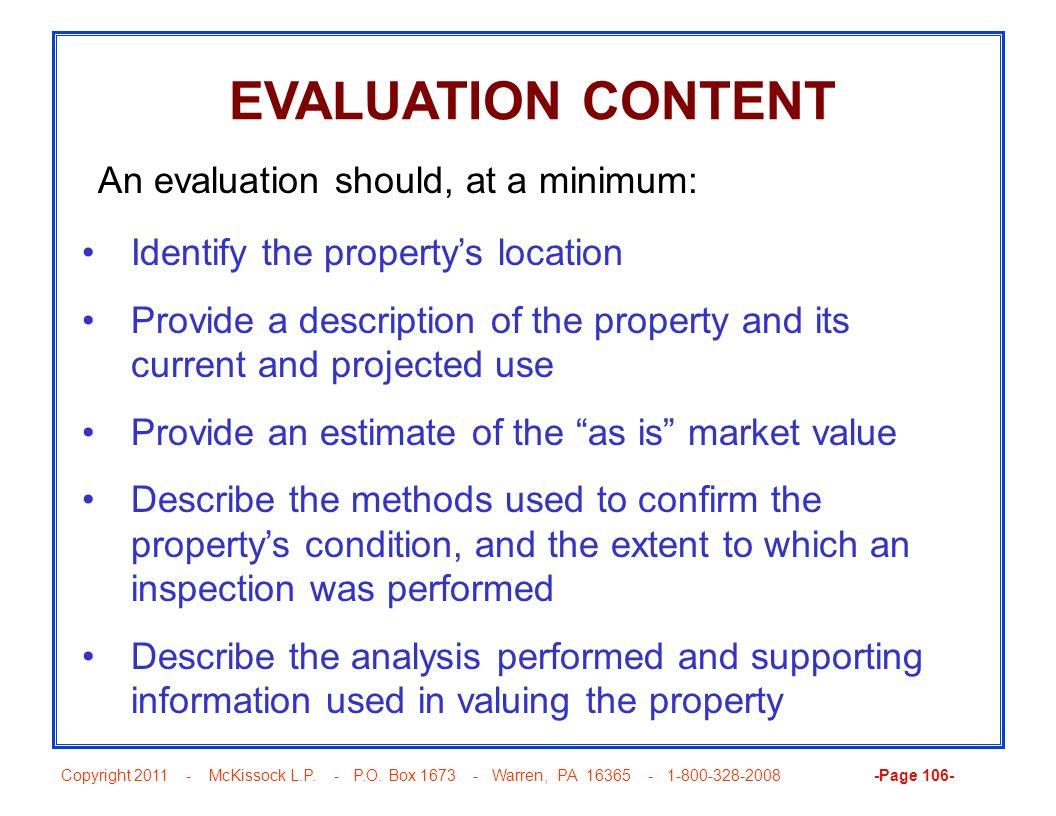 Copyright 2011 - McKissock L.P. - P.O. Box 1673 - Warren, PA 16365 - 1-800-328-2008 -Page 106- EVALUATION CONTENT Identify the propertys location Prov