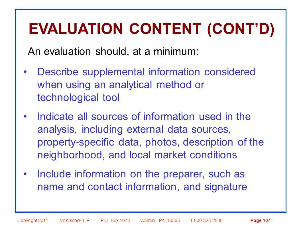 Copyright 2011 - McKissock L.P. - P.O. Box 1673 - Warren, PA 16365 - 1-800-328-2008 -Page 107- EVALUATION CONTENT (CONTD) Describe supplemental inform