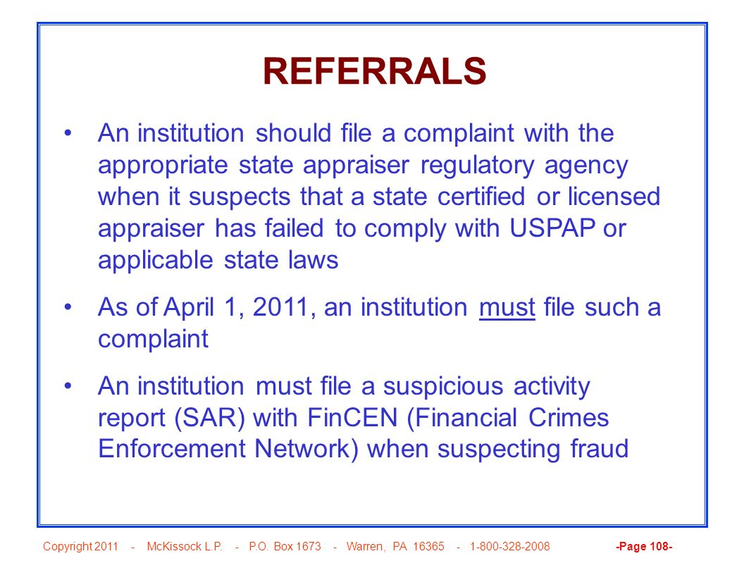 Copyright 2011 - McKissock L.P. - P.O. Box 1673 - Warren, PA 16365 - 1-800-328-2008 -Page 108- REFERRALS An institution should file a complaint with t