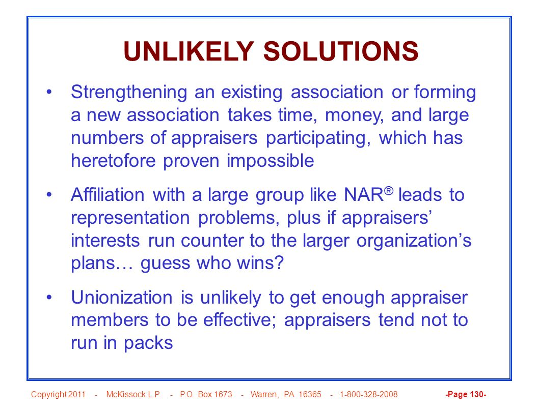 Copyright 2011 - McKissock L.P. - P.O. Box 1673 - Warren, PA 16365 - 1-800-328-2008 -Page 130- UNLIKELY SOLUTIONS Strengthening an existing associatio