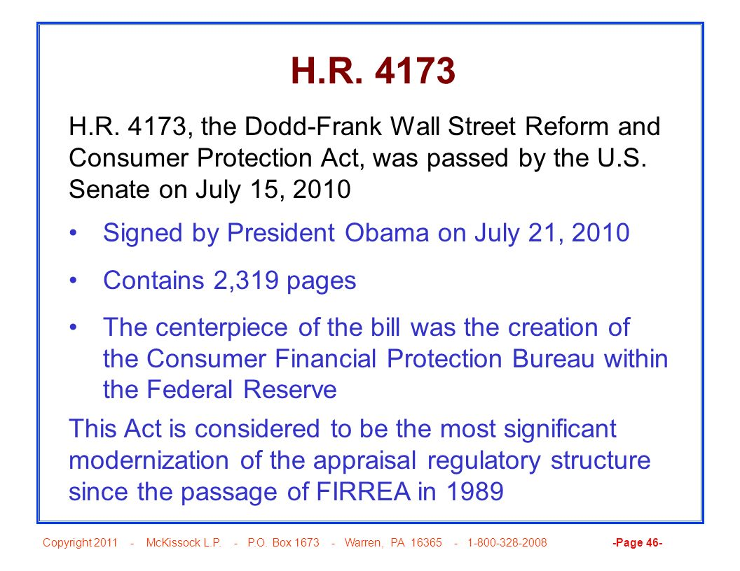 Copyright 2011 - McKissock L.P. - P.O. Box 1673 - Warren, PA 16365 - 1-800-328-2008 -Page 46- H.R. 4173 Signed by President Obama on July 21, 2010 Con