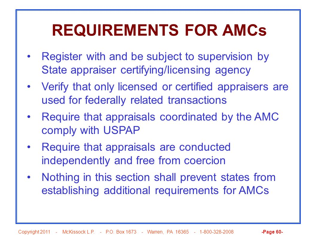 Copyright 2011 - McKissock L.P. - P.O. Box 1673 - Warren, PA 16365 - 1-800-328-2008 -Page 60- REQUIREMENTS FOR AMCs Register with and be subject to su