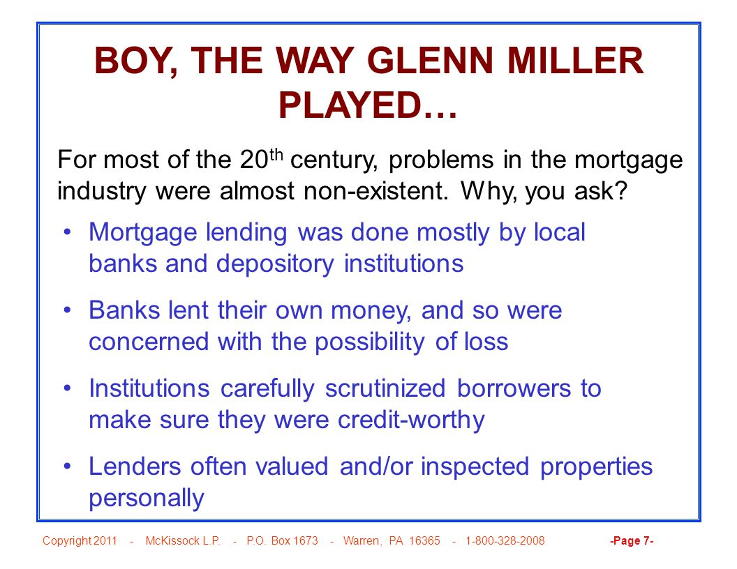 Copyright 2011 - McKissock L.P. - P.O. Box 1673 - Warren, PA 16365 - 1-800-328-2008 -Page 7- BOY, THE WAY GLENN MILLER PLAYED… For most of the 20 th c