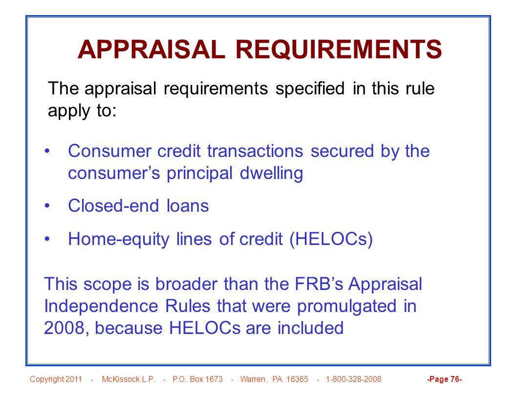 Copyright 2011 - McKissock L.P. - P.O. Box 1673 - Warren, PA 16365 - 1-800-328-2008 -Page 76- APPRAISAL REQUIREMENTS Consumer credit transactions secu