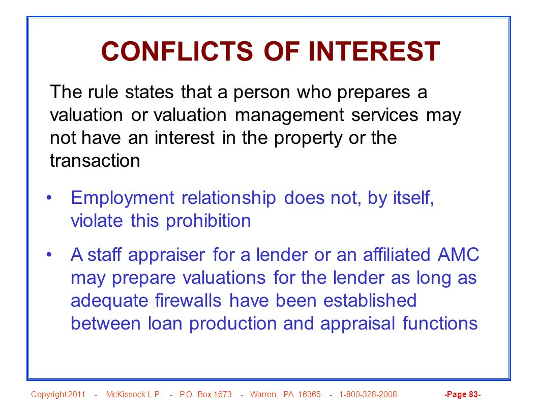 Copyright 2011 - McKissock L.P. - P.O. Box 1673 - Warren, PA 16365 - 1-800-328-2008 -Page 83- CONFLICTS OF INTEREST Employment relationship does not,