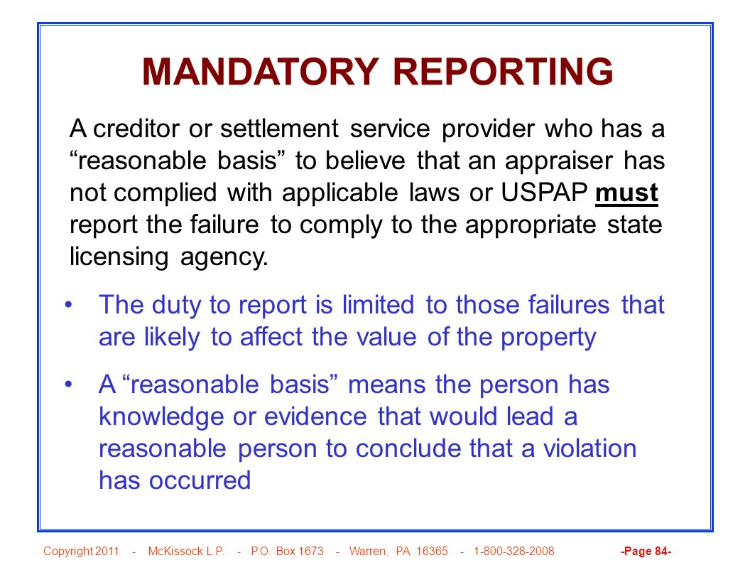 Copyright 2011 - McKissock L.P. - P.O. Box 1673 - Warren, PA 16365 - 1-800-328-2008 -Page 84- MANDATORY REPORTING The duty to report is limited to tho