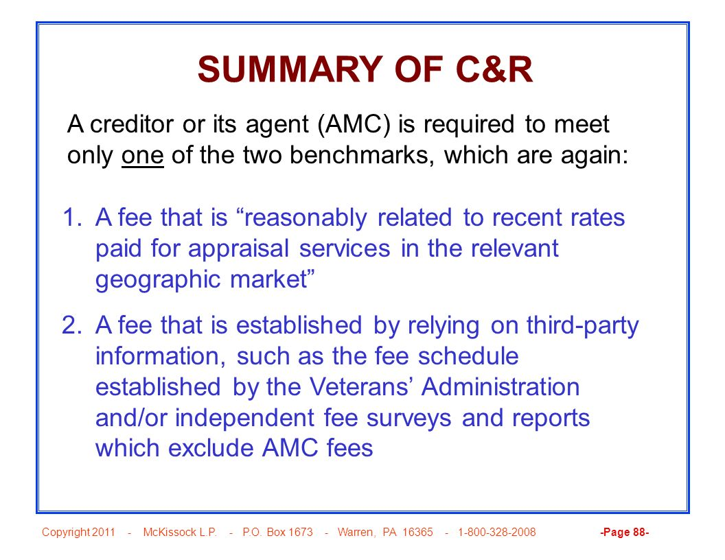 Copyright 2011 - McKissock L.P. - P.O. Box 1673 - Warren, PA 16365 - 1-800-328-2008 -Page 88- SUMMARY OF C&R 1.A fee that is reasonably related to rec