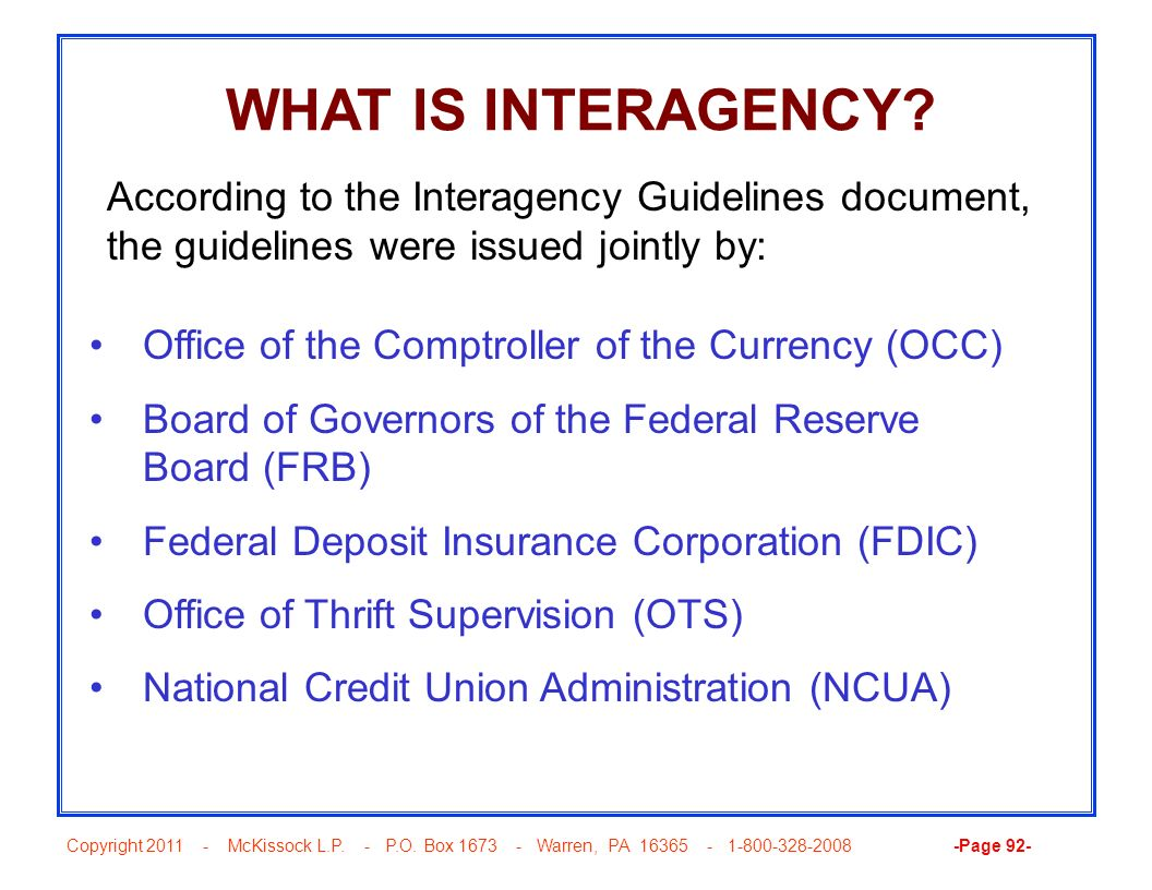 Copyright 2011 - McKissock L.P. - P.O. Box 1673 - Warren, PA 16365 - 1-800-328-2008 -Page 92- WHAT IS INTERAGENCY? Office of the Comptroller of the Cu