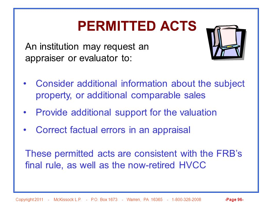 Copyright 2011 - McKissock L.P. - P.O. Box 1673 - Warren, PA 16365 - 1-800-328-2008 -Page 96- PERMITTED ACTS Consider additional information about the