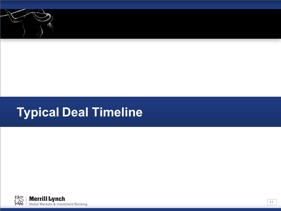 17 Typical Deal Timeline
