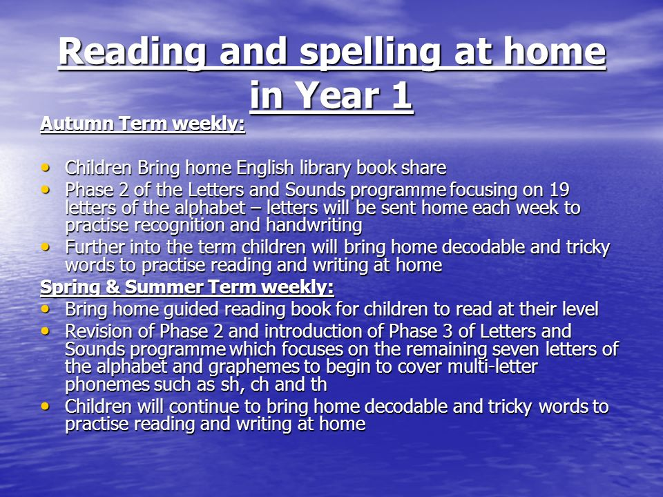Reading and spelling at home in Year 1 Autumn Term weekly: Children Bring home English library book share Children Bring home English library book sha