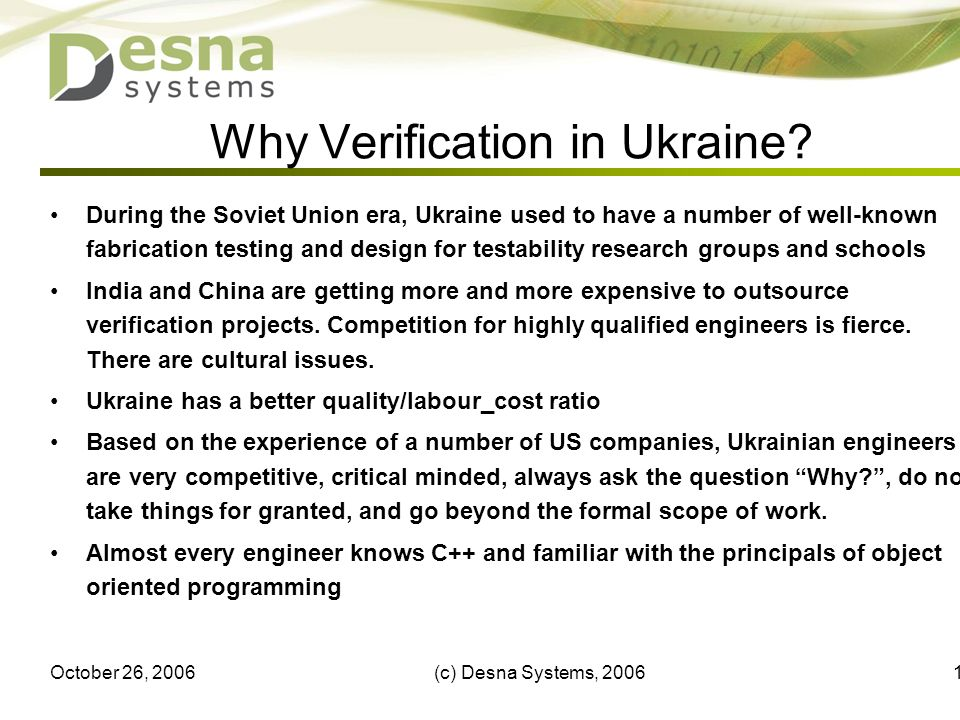 October 26, 2006(c) Desna Systems, 200613 Why Verification in Ukraine? During the Soviet Union era, Ukraine used to have a number of well-known fabric